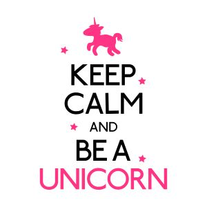 keep calm and be a unicorn shirts