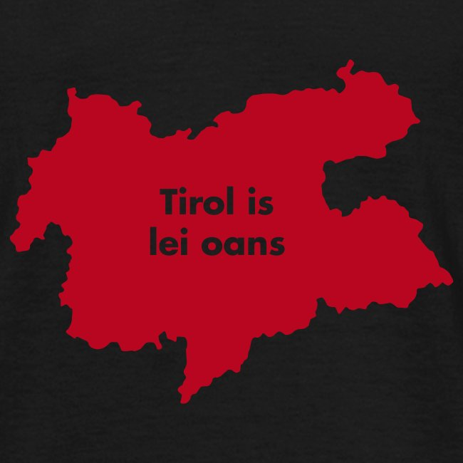 Tirol is lei oans, Flockdruck Rot, versch. Farben