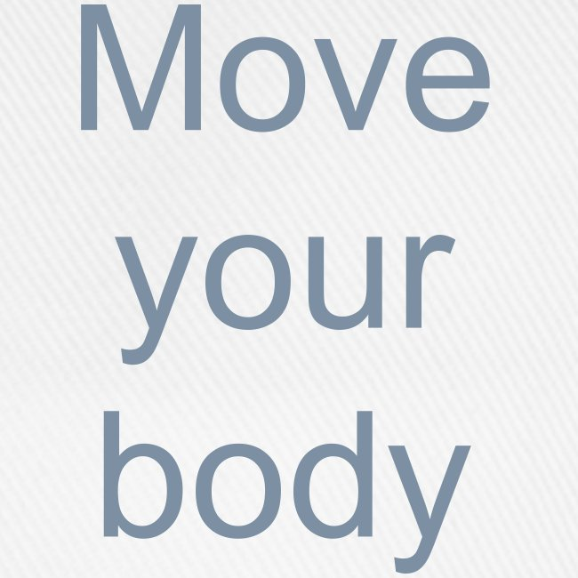 Move Your Body 1