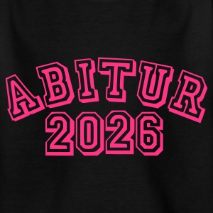 Schwarz Abitur 2026 - Baby Kinder T-Shirts - Teenager T-Shirt