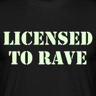 Design ~ Licensed to Rave