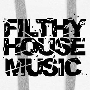 White Filthy House Music Jumpers  - Women's Premium Hoodie