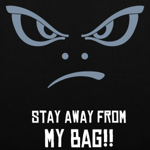 Stay Away Tote Bag - Tote Bag
