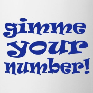 White gimme your number Mugs  - Mug
