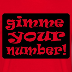 Red gimme your number in box Men's Tees - Men's T-Shirt