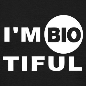 I'm biotiful - Men's T-Shirt