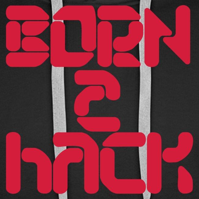 BORN2HACK SUDADERA