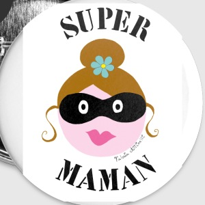 Badges SUPER MAMAN - Badge moyen 32 mm