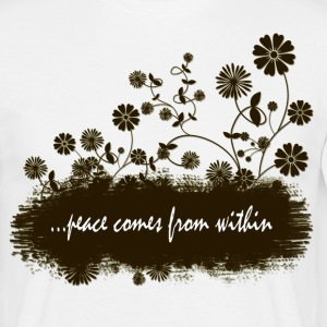 peace comes from within - Men's T-Shirt