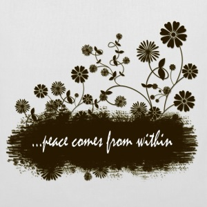 peace comes from within - Tote Bag