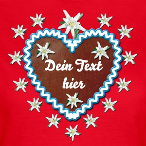 Lebkuchenherz Edelweiss Heart Your request text T-Shirts - Women's T-Shirt