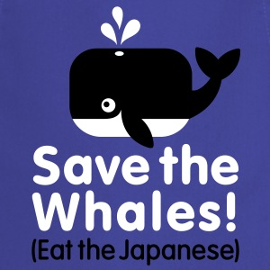 Save the Whales! Eat the Japanese  Aprons - Cooking Apron
