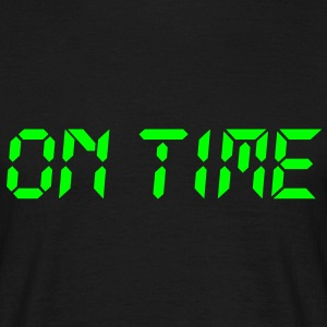 on time | pünktlich T-Shirts - Men's T-Shirt