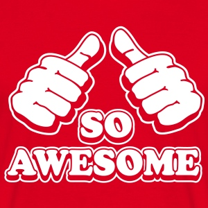Iam so awesome - Männer T-Shirt