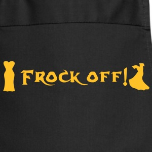 Frock off text by  patjila Tabliers - Tablier de cuisine