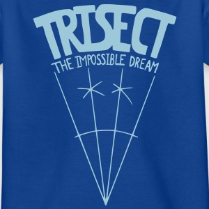 Trisect: The Impossible Dream Kids' Shirts - Teenage T-shirt