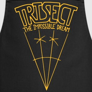 Trisect: The Impossible Dream  Aprons - Cooking Apron