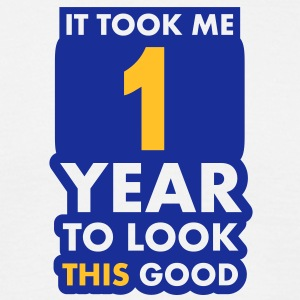 1_year T-Shirts - Men's T-Shirt