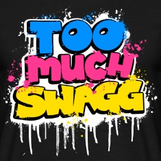 TOO MUCH SWAGG graffiti Tee shirts