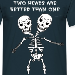 Two Heads Are Better Than One - Men's T-Shirt