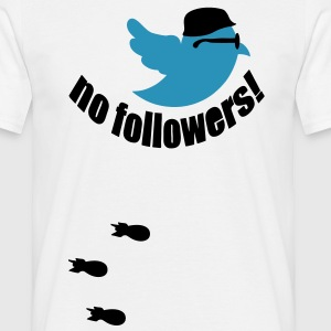 no followers T-Shirts - Männer T-Shirt