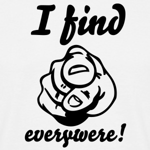 i find you | Hand | Finger T-Shirts - Men's T-Shirt