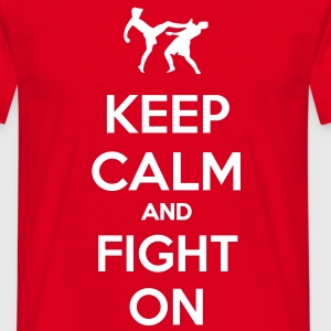 keep calm and fight on  Camisetas - Camiseta hombre