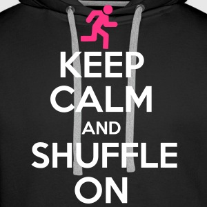 Keep Calm And Shuffle On Pullover & Hoodies - Männer Premium Hoodie