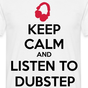 Keep Calm And Listen To Dubstep Koszulki - Koszulka męska