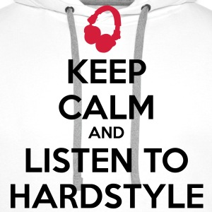 Keep Calm And Listen To Hardstyle Sweaters - Mannen Premium hoodie