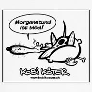 Motiv ~ Kobi Köter Morgenstund Deluxe