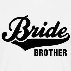 Bride BROTHER T-Shirt BW - Men's T-Shirt