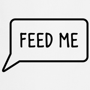 FEED ME speech bubble down  Aprons - Cooking Apron