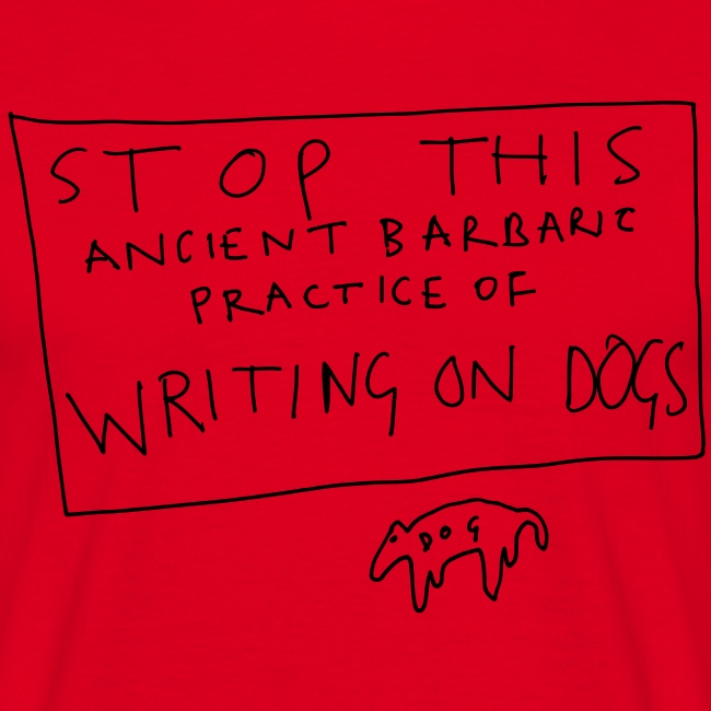 Stop Writing On Dogs