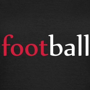 football ! T-Shirts - Women's T-Shirt