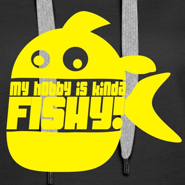 My hobby is kinda fishy hettegenser