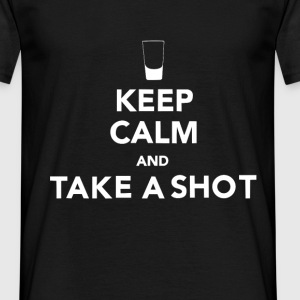 keep calm... take a shot ! - T-shirt Homme