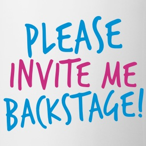 please invite me backstage! VIP CONCERT Tee Bottles & Mugs - Mug