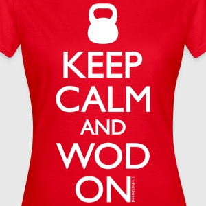 Keep Calm and WOD on - Women's T-Shirt