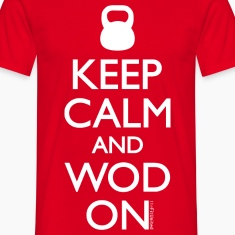 Keep Calm and WOD on
