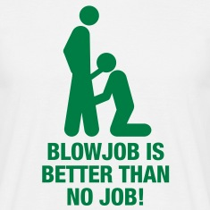 blowjob_no_job T-Shirts