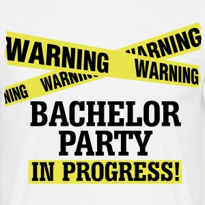 Bachelor Party in Progress - Men's T-Shirt