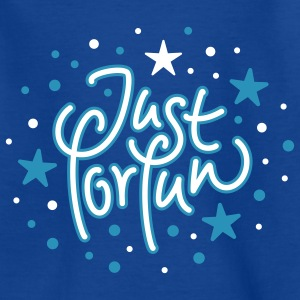 Just for Fun - Teenager T-Shirt