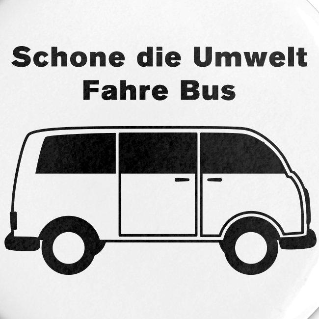 Schone die Umwelt – fahre Bus (vintage), Button klein