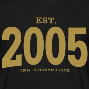 EST. 2005 Two Thousand Five - Männer T-Shirt