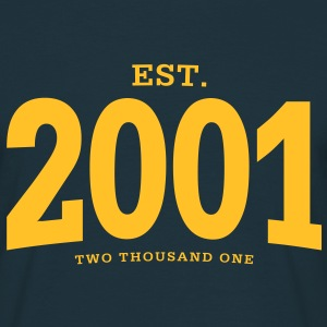 EST. 2001 Two Thousand One - Männer T-Shirt