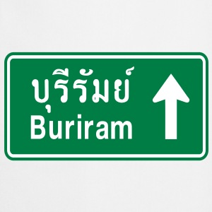 Buriram, Thailand / Highway Road Traffic Sign - Cooking Apron
