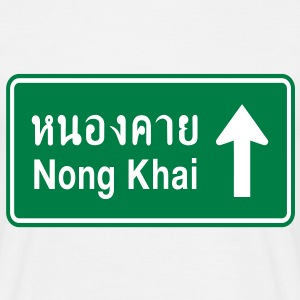 Nong Khai, Thailand / Highway Road Traffic Sign - Men's T-Shirt