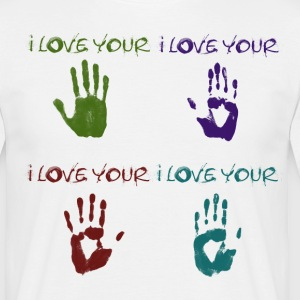 i love your hands - T-shirt Homme