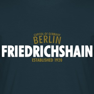 Capitol Of Germany Berlin - Friedrichshain Established 1920 - Männer T-Shirt